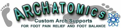 HOMEPAGE - Orthotics by Archatomics - Custom Arch Supports - Foot Pain Relief - Foot Balance